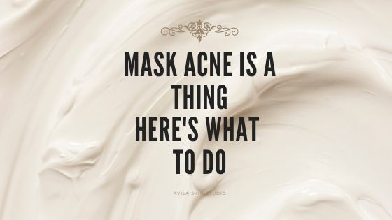 Mask Acne is a Thing: Here's WhatToDo