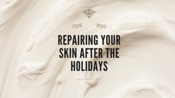 Repairing Your Skin After the Holidays